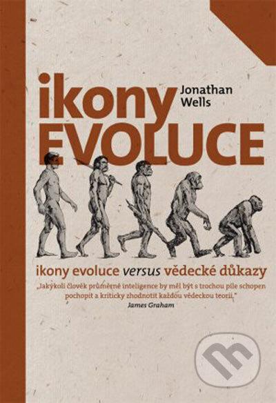 Ikony evoluce - Jonathan Wells