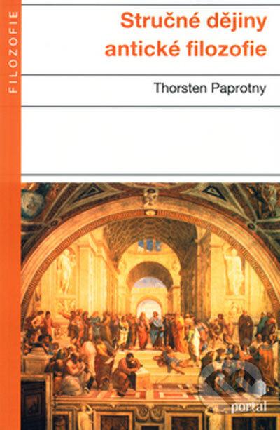 Stručné dějiny antické filozofie - Thorsten Paprotny
