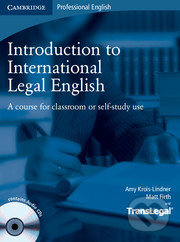 Introduction to International Legal English - Amy Krois-Lindner, Matt Firth