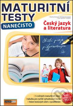 Maturitní testy nanečisto: Český jazyk a literatura -