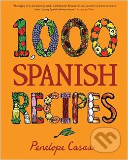 1000 Spanish Recipes - Penelope Casas