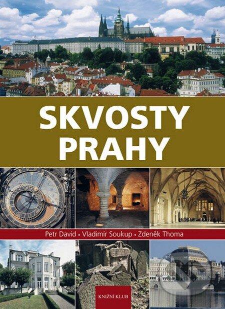 Skvosty Prahy - Vladimír Soukup, Petr David, Zdeněk Thoma