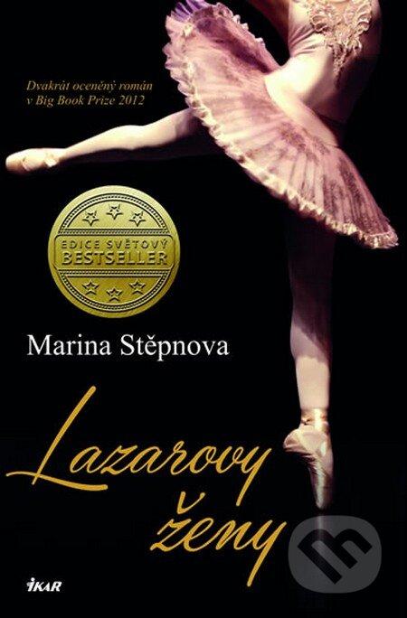 Lazarovy ženy - Marina Stěpnova