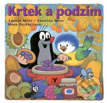 Krtek a podzim - Zdeněk Miler, Hana Doskočilová, Kateřina Miler
