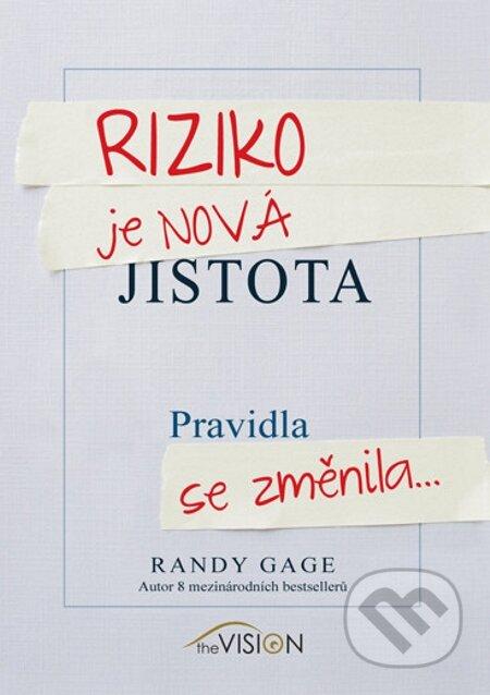 Riziko je nová jistota - Randy Gage