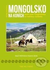 Mongolsko na koních - Petr Jahoda