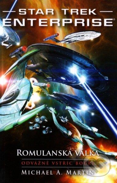Star Trek Enterprise: Romulanská válka - Michael A. Martin