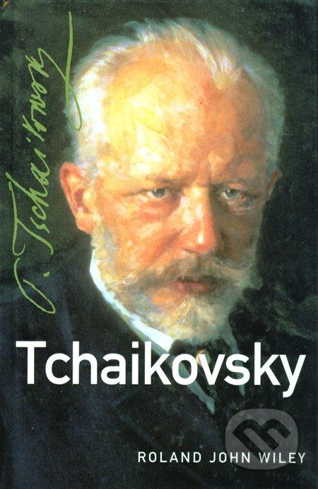 Tchaikovsky - Roland John Wiley