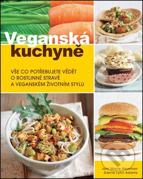Veganská kuchyně - Joni Marie Newman, Gerrie Lynn Adams