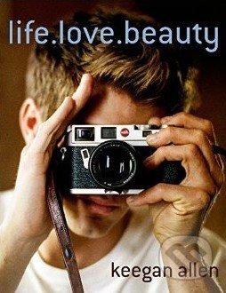 Life.Love.Beauty - Keegan Allen