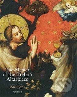 The Master of the Třeboň Altarpiece - Jan Royt