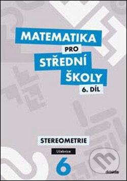 Matematika pro střední školy, 6. díl: Stereometrie (učebnice) - Náhled učebnice
