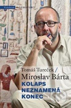 Kolaps neznamená konec - Miroslav Bárta, Tomáš Tureček