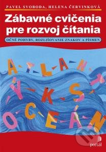 Zábavné cvičenia na rozvoj čítania - Pavel Svoboda, Helena Červinková