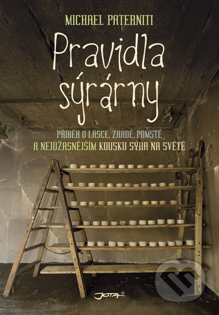 Pravidla sýrárny - Michael Paterniti