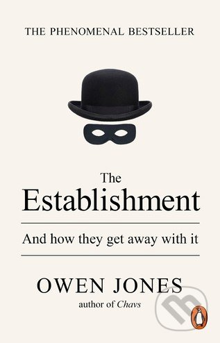 The Establishment - Owen Jones