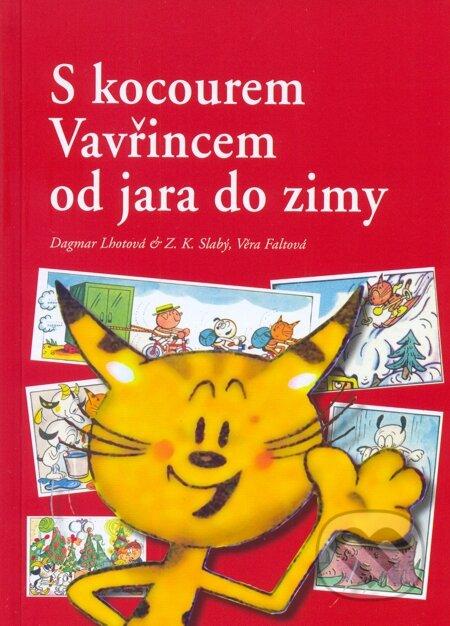 S kocourem Vavřincem od jara do zimy - Dagmar Lhotová, Zdeněk Slabý