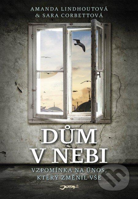 Dům v nebi - Amada Lindhout, Sara Corbett
