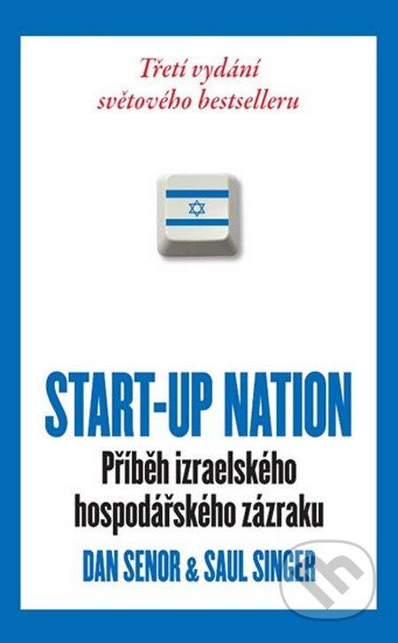 Start-Up Nation - Saul Singer, Dan Senor