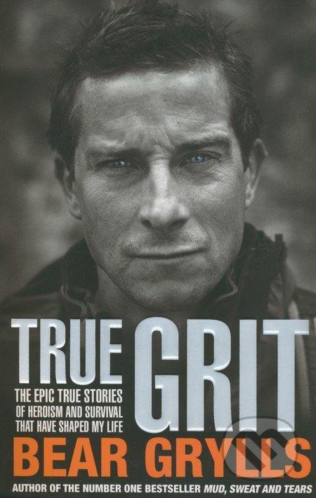 True Grit - Bear Grylls