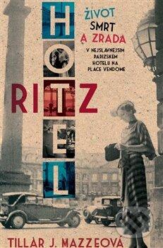 Hotel Ritz - Tillar J. Maze