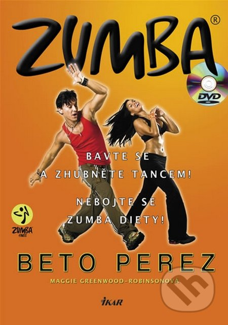 Zumba (kniha + DVD) - Maggie Greenwood-Robinsonová, Beto Perez