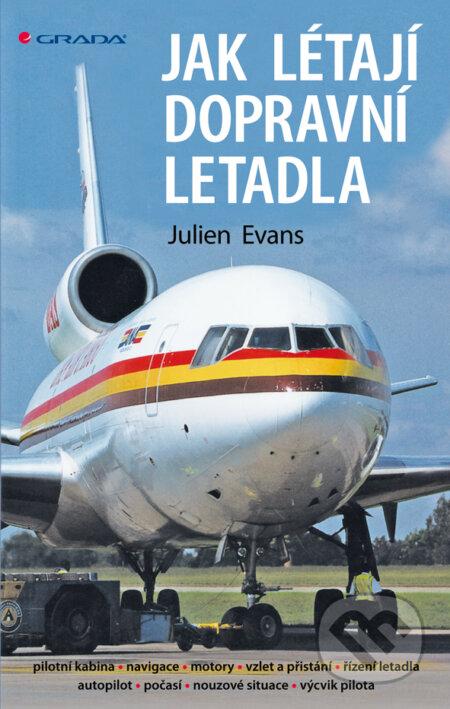Jak létají dopravní letadla - Julien Evans