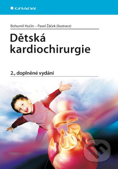 Dětská kardiochirurgie - Bohumil Hučín, Žáček Pavel (ilustrace)