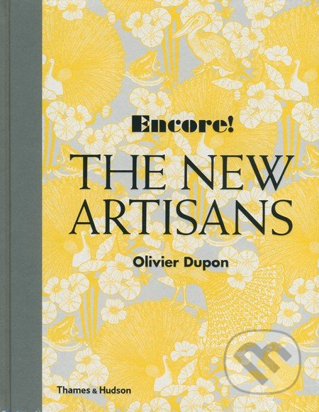 The New Artisans - Olivier Dupon