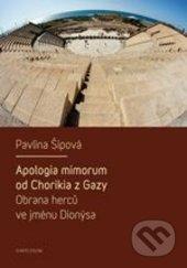 Apologia mimorum od Chorikia z Gazy - Pavlína Šípová
