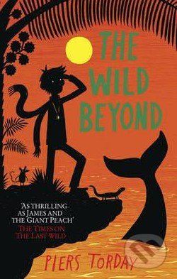 The Wild Beyond - Piers Torday