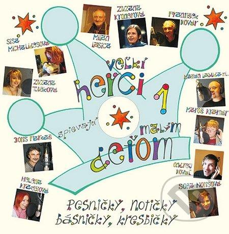 Veľkí herci spievajú malým deťom + CD - Sisa Michalidesová
