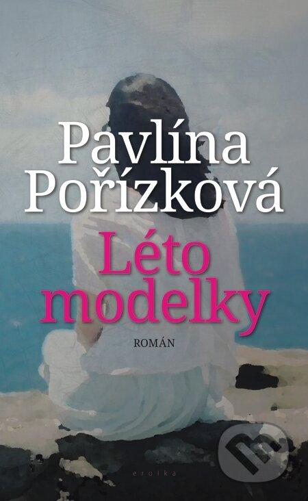 Léto modelky - Pavlína Pořízková