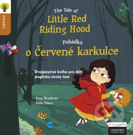 The Tale of Little Red Riding Hood / Pohádka o Červené Karkulce - Tony Bradman, Sole Otero (ilustrácie)