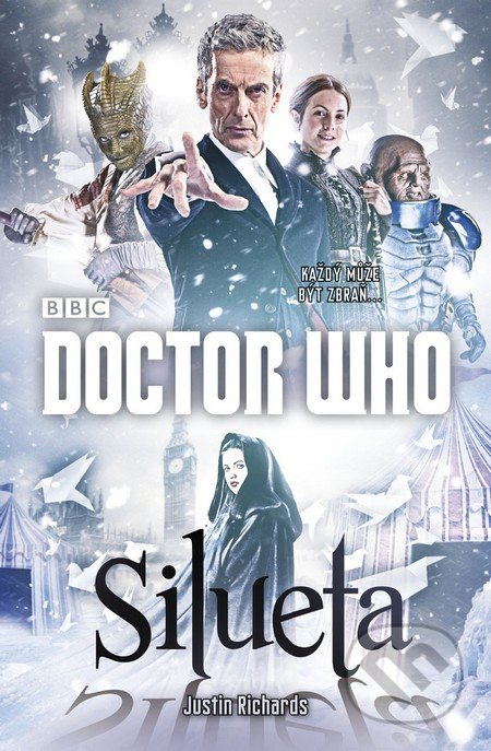 Doctor Who: Silueta - Justin Richards