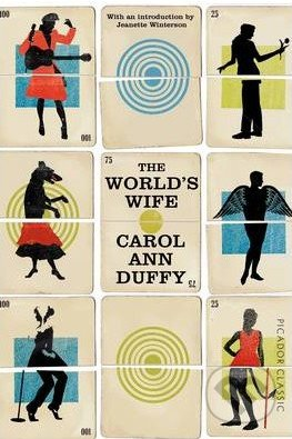 The World\'s Wife - Carol Ann Duffy