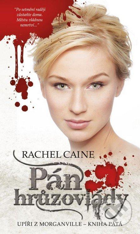 Pán hrůzovlády - Rachel Caine