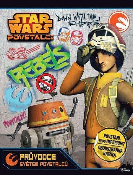 Star Wars: Průvodce světem povstalců a imperia -
