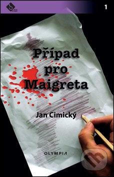 Olympia Případ pro Maigreta - Jan Cimický