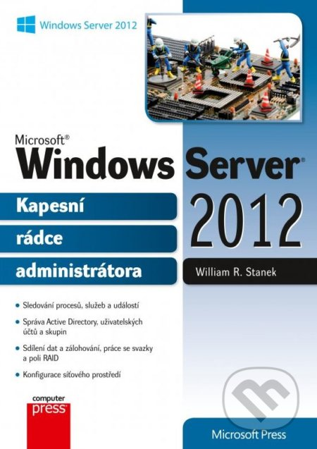 Microsoft Windows Server 2012 - William R. Stanek