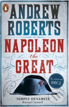 Napoleon the Great - Andrew Roberts