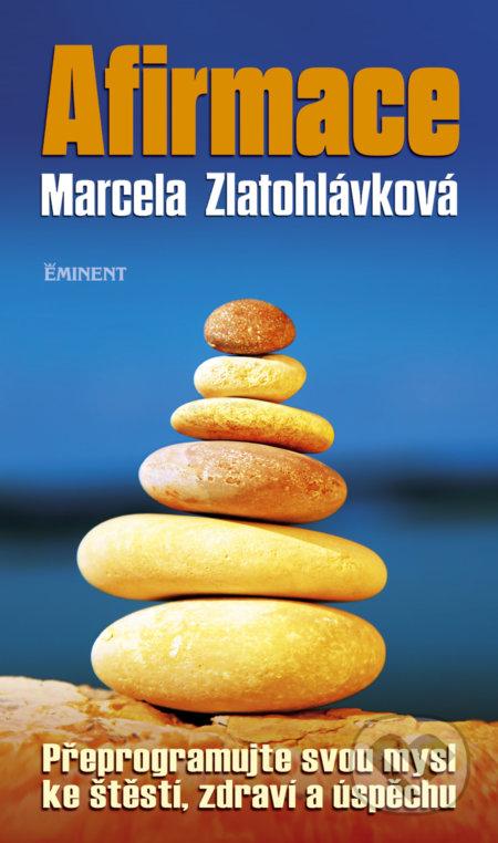 Afirmace - Marcela Zlatohlávková