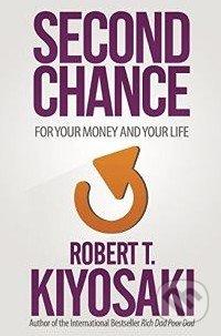 Second Chance - Robert T. Kiyosaki