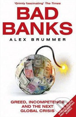 Bad Banks - Alex Brummer