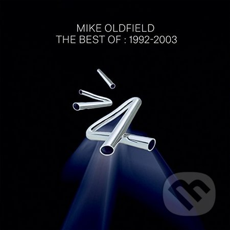 Mike Oldfield: Best Of Mike Oldfield:1992-2003 - Mike Oldfield