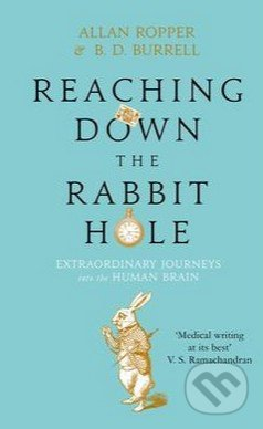 Reaching Down the Rabbit Hole - Allan Ropper, Brian David Burrell