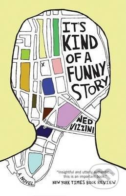 It\'s Kind of a Funny Story - Ned Vizzini