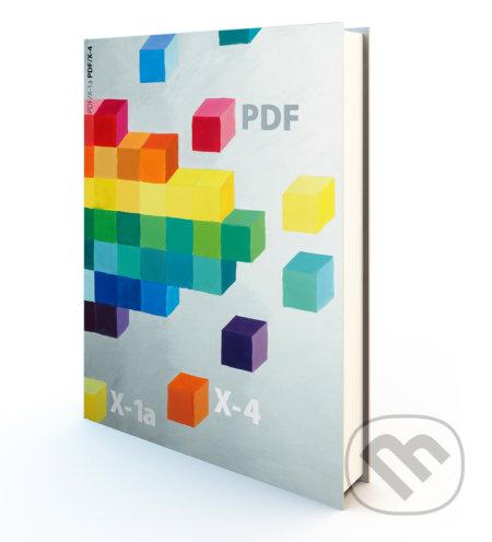 PDF/X-1a PDF/X-4 - Petr Lozan, Vít Kulka
