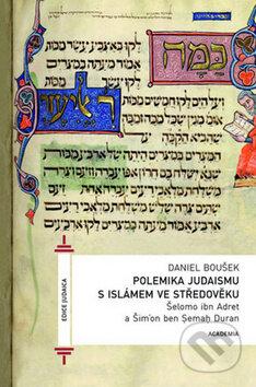 Polemika judaismu s islámem ve středověku - Daniel Boušek