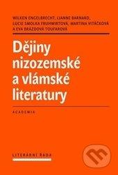 Dějiny nizozemské a vlámské literatury - Engelbrecht Wilken a kolektív